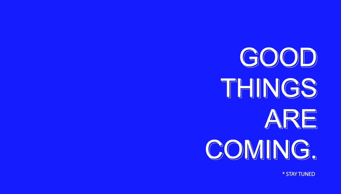 good-things-are-coming
